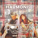 THE PORTRAITS - HARMONISE