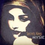 MYSIE - Secrets Keep