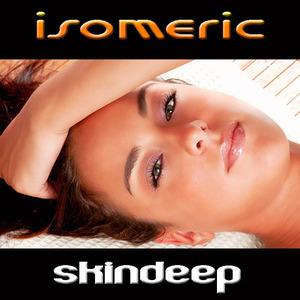 Isomeric - Skindeep
