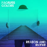 Faceless Colors - Reason and Rhyme