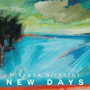 Miranda McCarthy - New Days