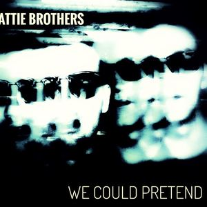 The Beattie Brothers - We Could Pretend