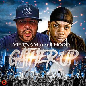 vietnam - Gather up feat Jhood