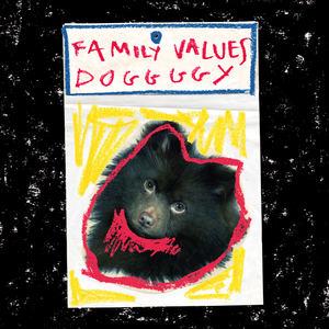Family Values - Doggggy
