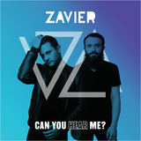 Zavier - Can You Hear Me?