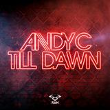 Andy - Till Dawn