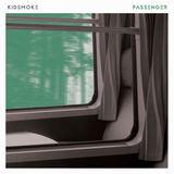 Kidsmoke - Passenger