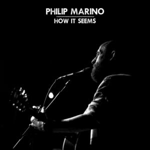 Philip Marino - How It Seems