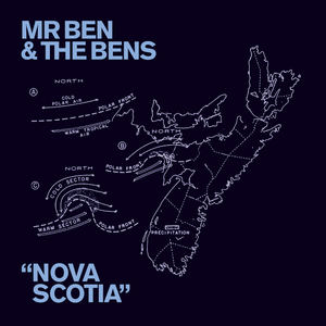 Mr Ben & the Bens - Nova Scotia