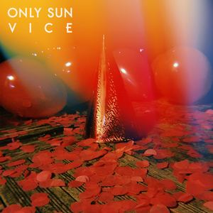 Only Sun - VICE