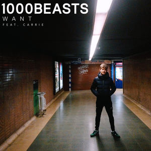 1000 Beasts - Want