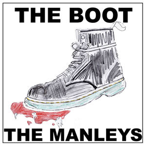 The Manleys - The Boot