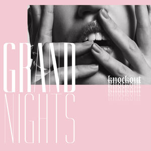 Grand Nights - Knockout