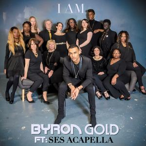 Byron Gold - I Am ft Stratford East Singers