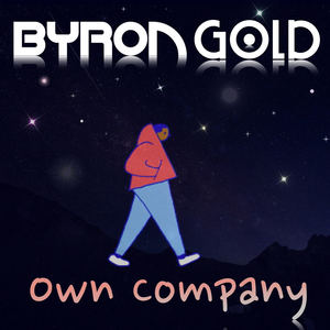 Byron Gold - Own Company