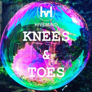 Hivemind - Knees & Toes