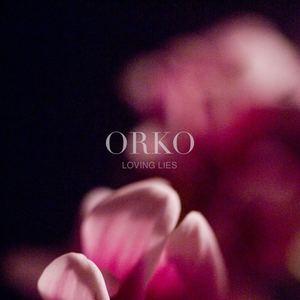 Orko - Loving Lies