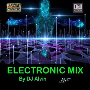 AlvinProduction - DJ Alvin - Electronic Mix