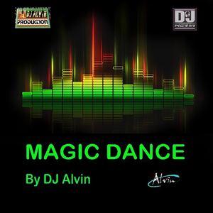 ALVIN PRODUCTION ®  - DJ Alvin - Magic Dance