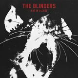 The Blinders  - Rat In A Cage (Radio Edit)