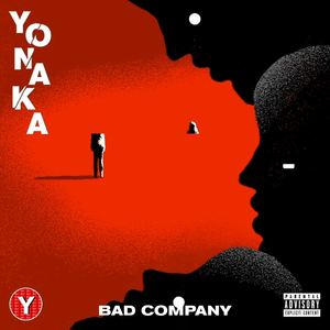 Yonaka - Bad Company