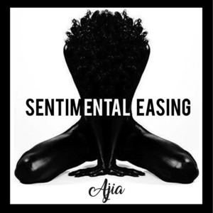 Ajia - Sentimental Easing