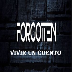 Forgotten Rock Band - Vivir un cuento