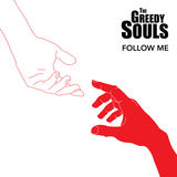 The Greedy Souls - Follow Me