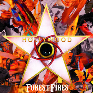 Forest Fires - Hollywood