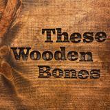 These Wooden Bones - Postcards