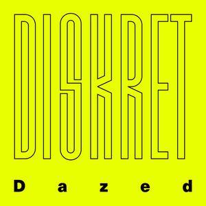 Diskret - Dazed