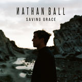 Nathan Ball - Saving Grace