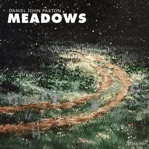 Daniel John Paxton - Meadows