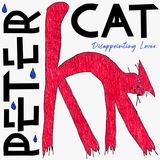 Peter Cat - Disappointing Lover
