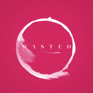 FADES - Wasted