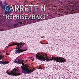 Garrett N. - Reprise/Bak3