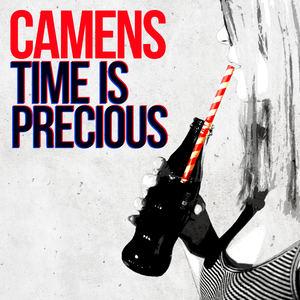 Camens - Time Is Precious