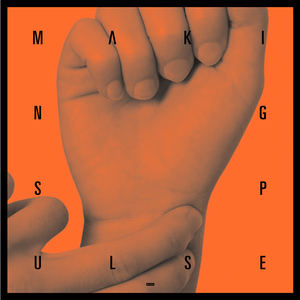 Makings - Pulse