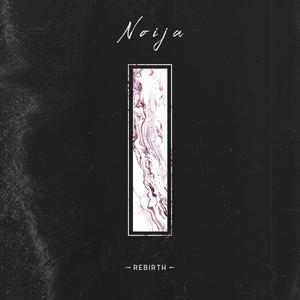 Noija - Rebirth