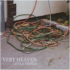 Very Heaven - Little Things