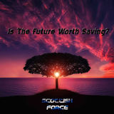 Scottish Force - Is The Future Worth Saving?  (Radio Edit)