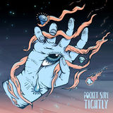 Pocket Sun - Tightly