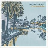 Luke Sital-Singh - Raise Well