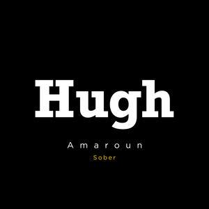 Hugh - Sober Ft Amaroun