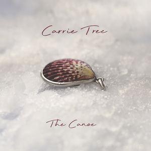 Carrie Tree - Deep As We Dare