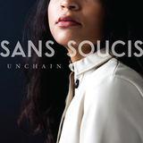 Sans Soucis - Unchain