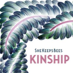 She Keeps Bees - Kinship