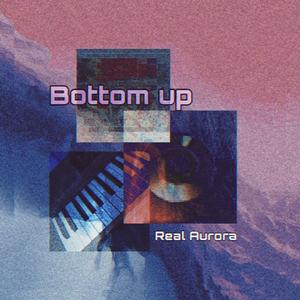Real Aurora - Bottom Up