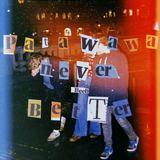 Patawawa - Never Been Better