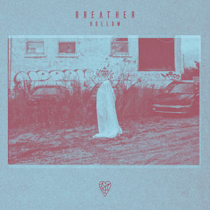 Breather - Hollow